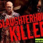 Ulasan The Slaughterhouse Killer